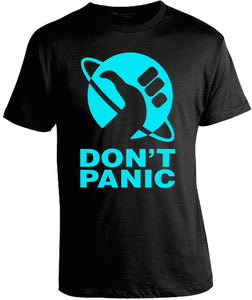 Don't Panic Shirt by Epicdelusion