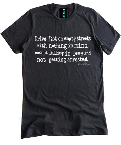 Hunter S. Thompson Drive Fast Premium Shirt by Epicdelusion