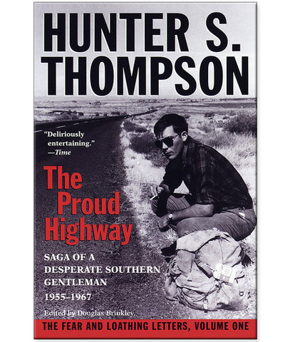 Proud Highway by Hunter S. Thompson Paperback Book