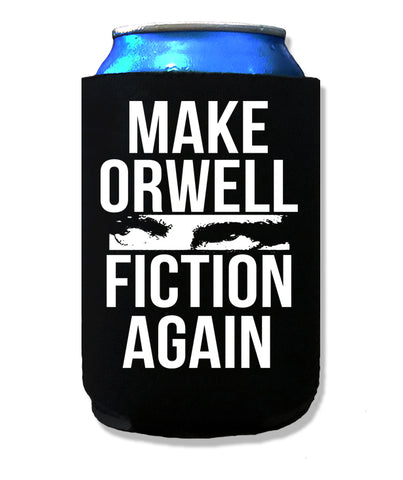 Make Orwell Fiction Again Koozie by Epicdelusion