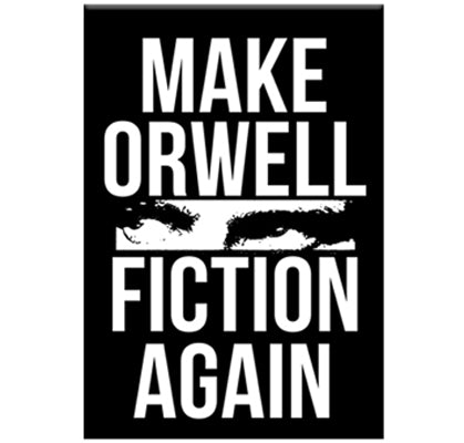 Make Orwell Fiction Again Magnet