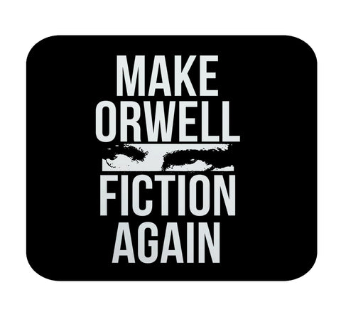 Make Orwell Fiction Again Premium Mouse Pad by Epicdelusion