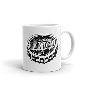 Think Global Drink Local Coffee Mug by Epicdelusion