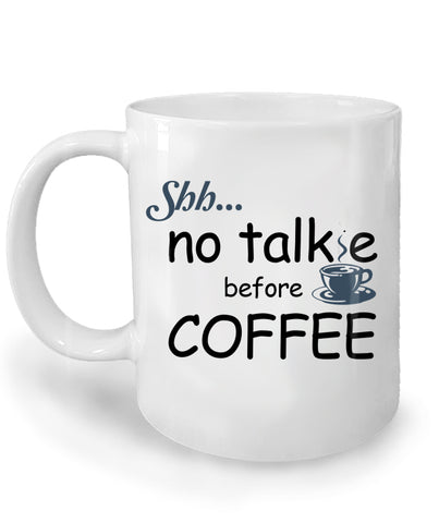 No Talkie Before Coffee Mug by Epicdelusion