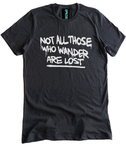 Not All Those Who Wander are Lost Premium Shirt