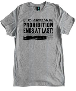 Prohibition Ends at Last Premium Shirt