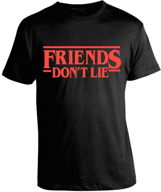 Friends Don't Lie T-Shirt by Epicdelusion