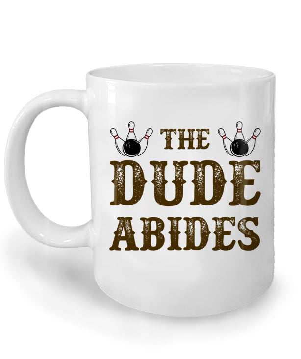 The Dude Abides Mug by Epicdelusion