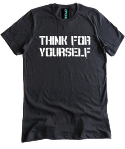 Think For Yourself Premium Shirt