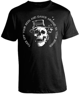 Dance Around in Your Bones Shirt by Epicdelusion
