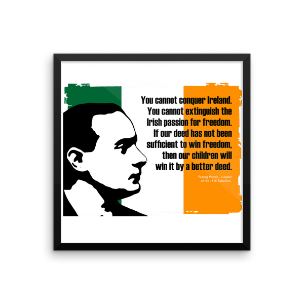 Padraig Pearse - You cannot conquer Ireland Poster - SíosBóx T-Shirts