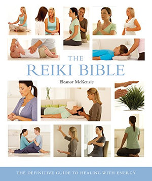 Load image into Gallery viewer, The Reiki Bible, By Eleanor McKenzie