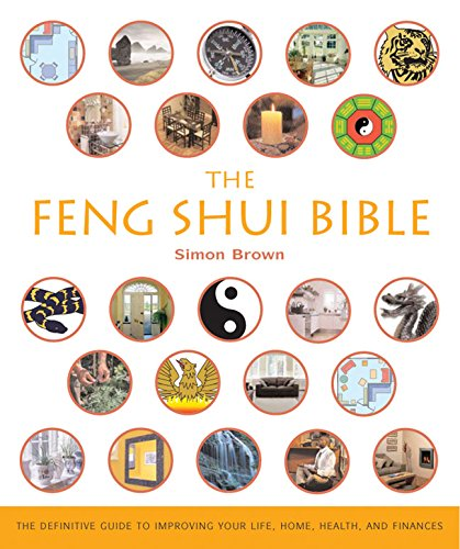 The Feng Shui Bible, By Simon Brown