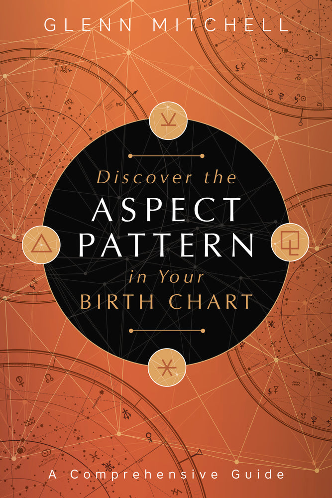 Discover the Aspect Pattern in Your Birth Chart, By Glenn Mitchell