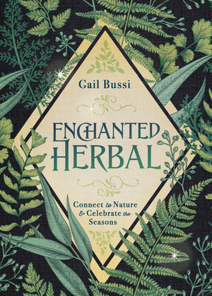 Enchanted Herbal, By Gail Bussi