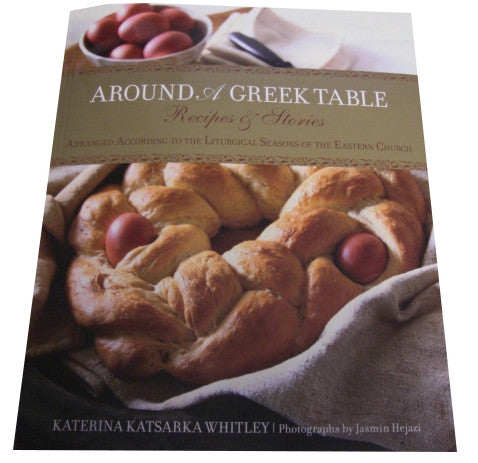 Around A Greek Table Cook Book, K.K.Whitley - Parthenon Foods
