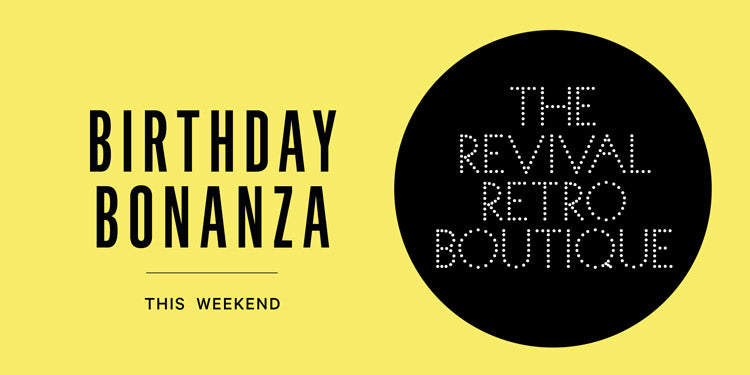 Revival Retro Birthday Bonanza