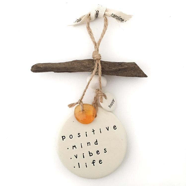 Positive mind vibes life - Pottery Decor Wall Hanging