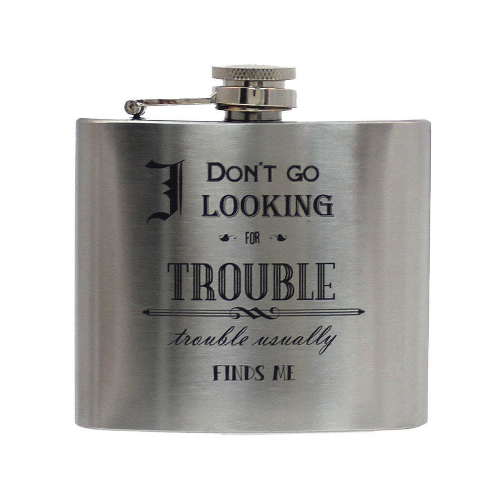 Steel 5oz Flask - Trouble Finds Me