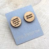 Wooden Mischief Managed Earrings
