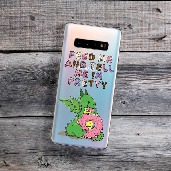 Feed Me and Tell Me I'm Pretty Samsung Galaxy Case