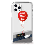 You'll Float Too iPhone Case
