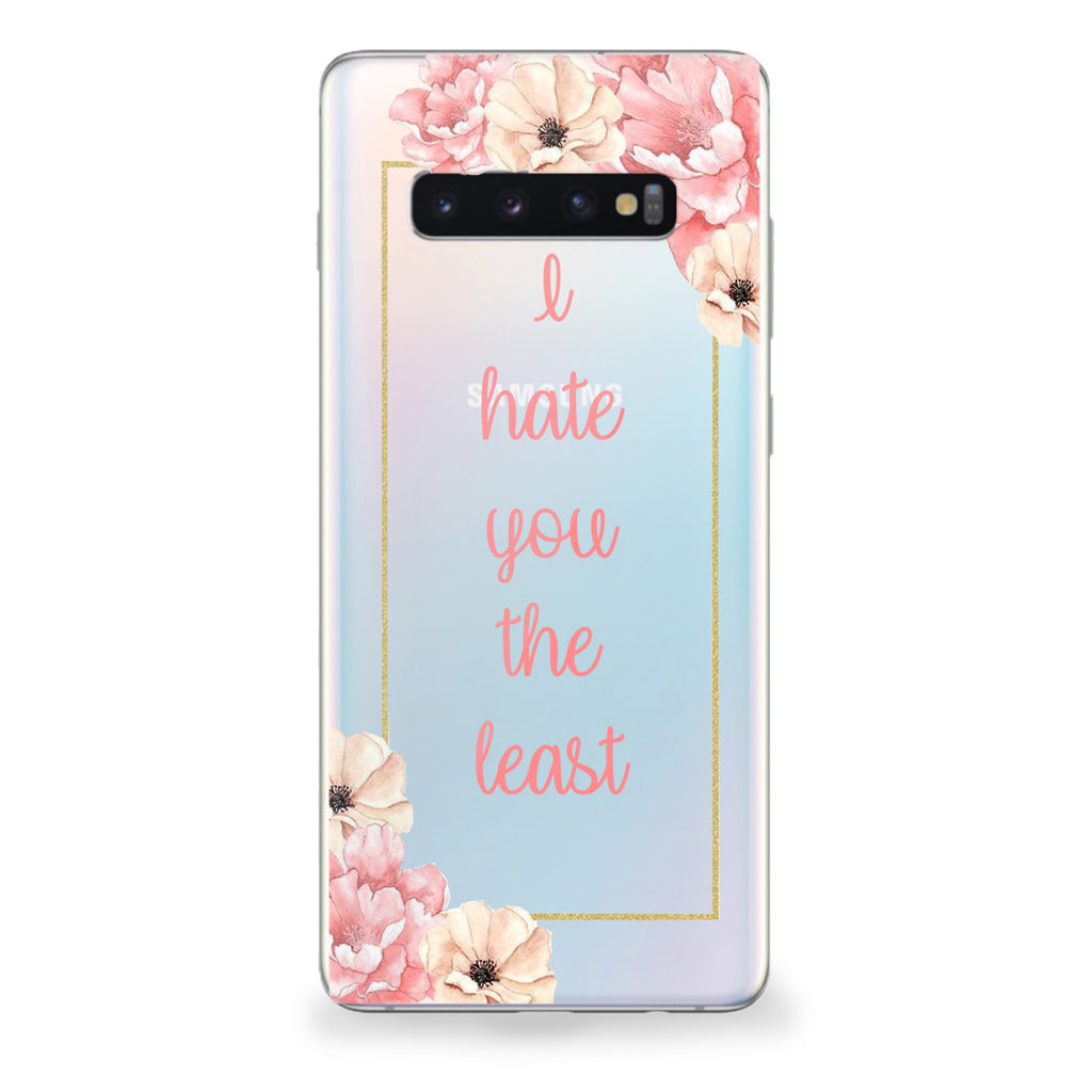 Hate You the Least Samsung Galaxy Case