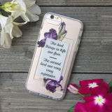 best things in life quote iphone case with purple iris flowers