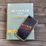 Maximum Effort iPhone Case