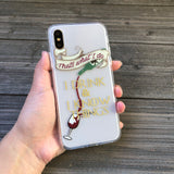 Drink and Know Things iPhone Case