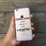 Rebellions Are Built On Hope iPhone Case