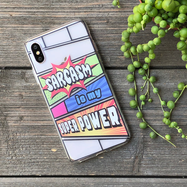 Sarcasm Is My Superpower iPhone Case