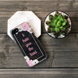 I hate you least floral phone case