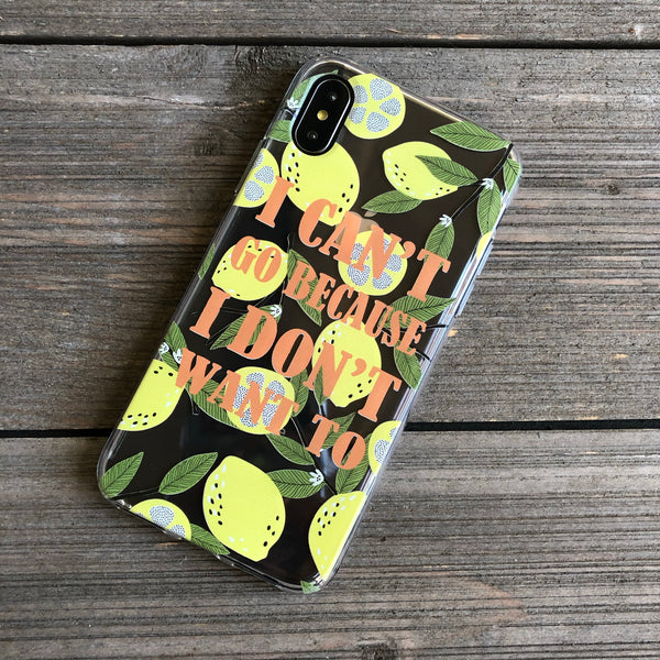 I Don't Want to Go iPhone Case