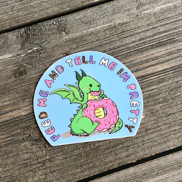 Feed Me Vinyl Sticker