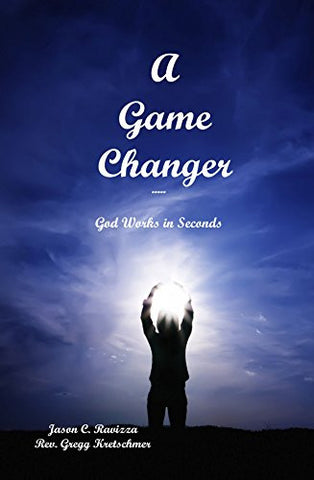A Game Changer: God Works in Seconds