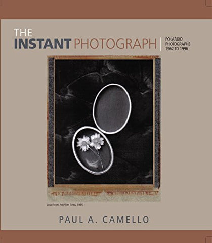 The Instant Photograph: Polaroid Photographs 1962-1996