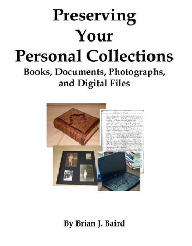 Preserving Your Personal Collections