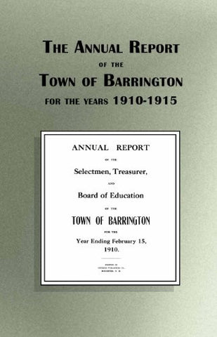 The Annual Report of the Town of Barrington 1910-1915