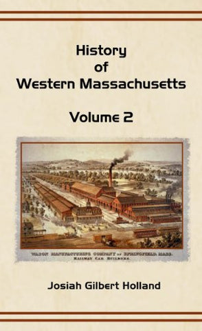 History of Western Massachusetts: Volume 2