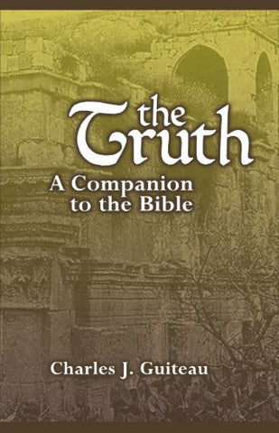 The Truth a Companion to the Bible