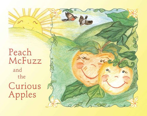 Peach McFuzz and the Curious Apples