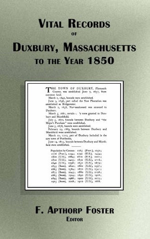 Vital Records of Duxbury Massachusetts to the Year 1850