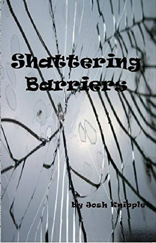 Shattering Barriers