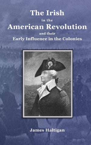 The Irish in the American Revolution