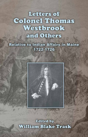 Letters of Colonel Thomas Westbrook and Others