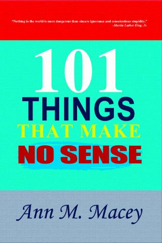 101 Things That Make No Sense