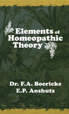 Elements of Homeopathic Theory