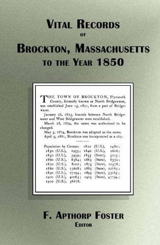 Vital Records of Brockton Massachusetts to the Year 1850