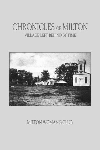 Chronicles of Milton Village Left Behind By Time (Paperback – April 10, 2018)